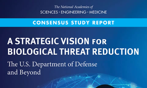 A Strategic Vision for Biological Threat Reduction: The U.S. Department of Defense and Beyond
